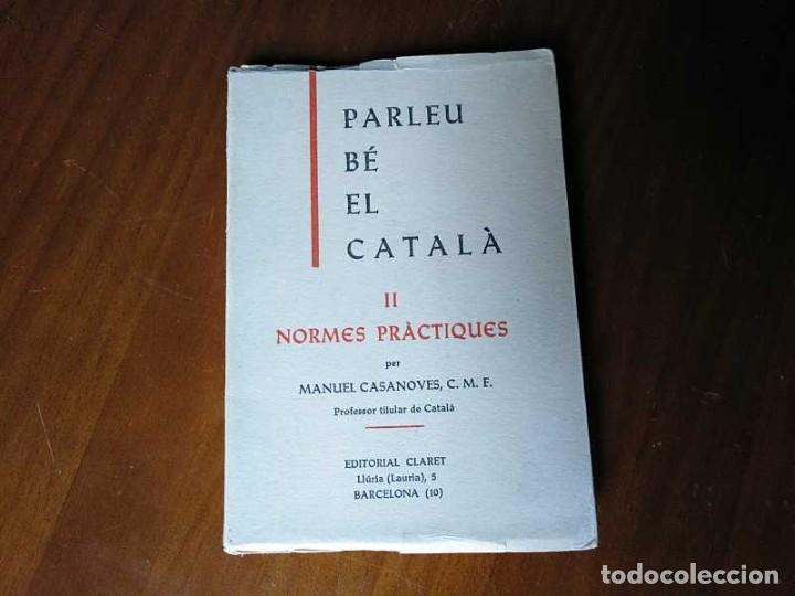Libros antiguos: PARLEU BÉ EL CATALÁ II NORMES PRÁCTIQUES - 1966 EDITORIAL CLARET - CATALAN - - Foto 22 - 192553807