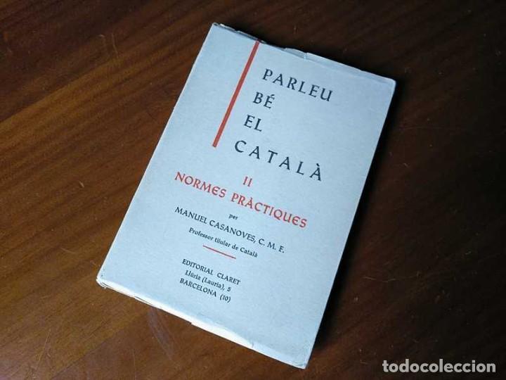 Libros antiguos: PARLEU BÉ EL CATALÁ II NORMES PRÁCTIQUES - 1966 EDITORIAL CLARET - CATALAN - - Foto 23 - 192553807
