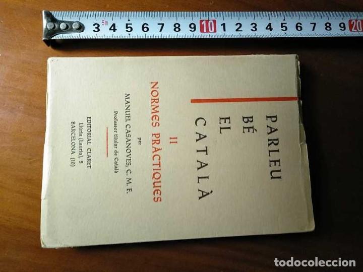Libros antiguos: PARLEU BÉ EL CATALÁ II NORMES PRÁCTIQUES - 1966 EDITORIAL CLARET - CATALAN - - Foto 30 - 192553807