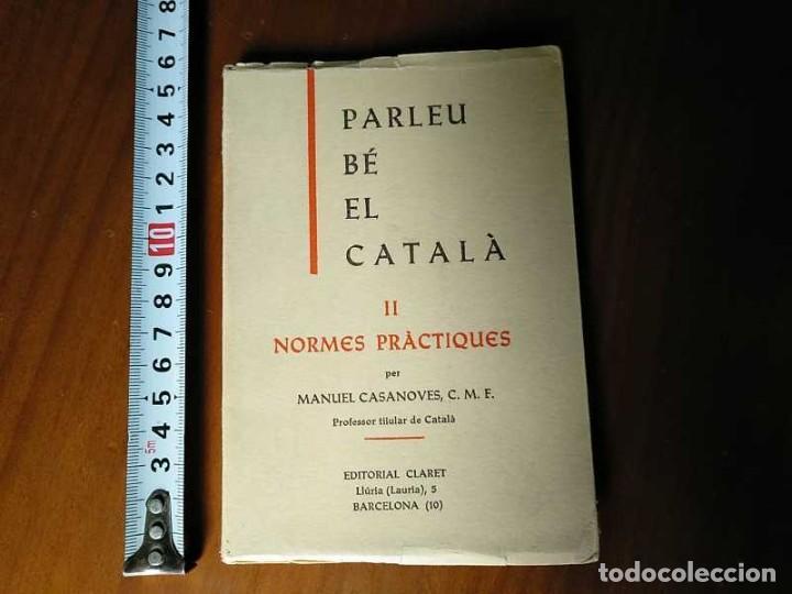 Libros antiguos: PARLEU BÉ EL CATALÁ II NORMES PRÁCTIQUES - 1966 EDITORIAL CLARET - CATALAN - - Foto 31 - 192553807