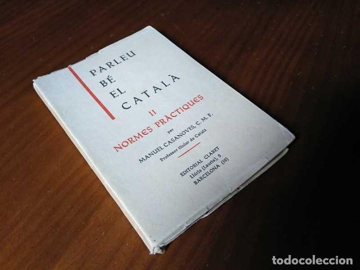 Libros antiguos: PARLEU BÉ EL CATALÁ II NORMES PRÁCTIQUES - 1966 EDITORIAL CLARET - CATALAN - - Foto 32 - 192553807