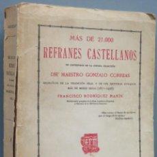 Libros antiguos: 1926.- MAS DE 21000 REFRANES CASTELLANOS. Lote 194102972