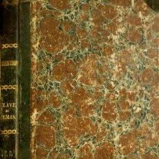 Libros antiguos: BENOT, EDUARDO. GRAMÁTICA FRANCESA Y MÉTODO PARA APRENDERLA. 1858.. Lote 194279221