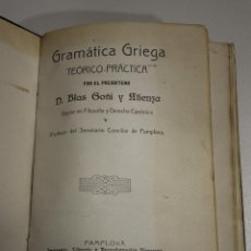 Libros antiguos: GRAMÁTICA GRIEGA. TEÓRICO-PRÁCTICA.. Lote 194372535