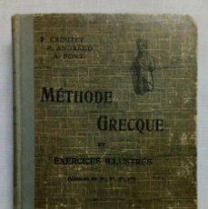 Libros antiguos: MÉTHODE GRECQUE ET EXERCICES ILLUSTRÉS. DIDIER – PRIVAT ÉDITEURS 1932. Lote 194510857
