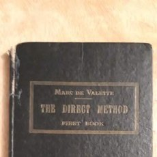 Libros antiguos: 1 LIBRO DE ** THE DIRECT METHOD .FIRST BOOK ** MARC DE VALLETTE. Lote 194708191