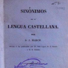 Libros antiguos: SINÓNIMOS DE LA LENGUA CASTELLANA. ADICIÓN A LOS PUBLICADOS POR D. JOSÉ LÓPEZ DE LA HUERTA Y D. S. J. Lote 194881555