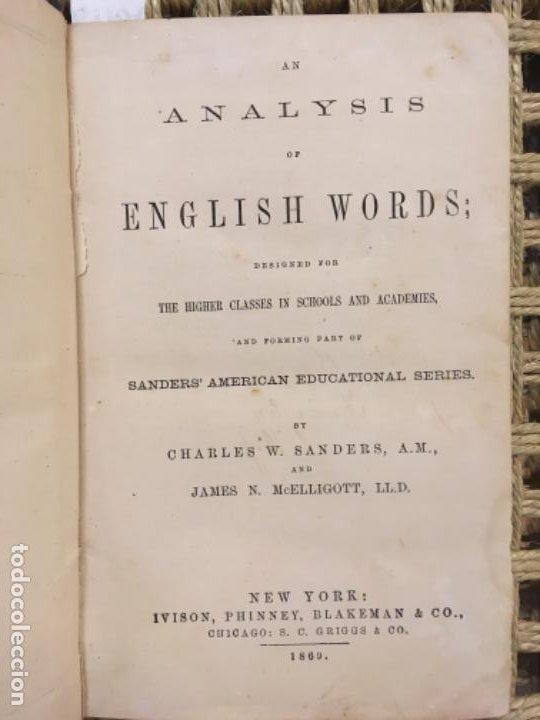 AN ANALYSIS OF ENGLISH WORDS, CHARLES W SANDERS & JAMES MCELLIGOTT, 1869 (Libros Antiguos, Raros y Curiosos - Cursos de Idiomas)