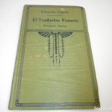 Libros antiguos: EDUARDO UGARTE EL TRADUCTOR FRANCÉS Y99514W . Lote 197867708