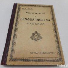 Libros antiguos: G.M. BRUÑO MÉTODO INTUITIVO DE LENGUA INGLESA HABLADA Y99515W. Lote 197867811