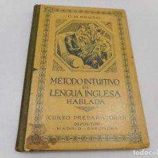 Libros antiguos: G.M. BRUÑO MÉTODO INTUITIVO DE LENGUA INGLESA HABLADA Y99516W . Lote 197867926
