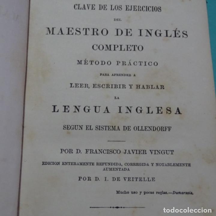 Libros antiguos: Nuevo método de inglés vingut.1869.obras masónicas de andres cassard. - Foto 3 - 198511783