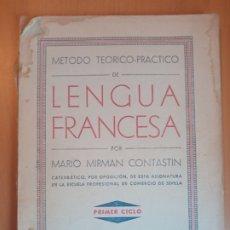 Libros antiguos: METODO TEÓRICO PRÁCTICO LENGUA FRANCESA 1936. Lote 199513072