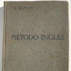 Libros antiguos: MÉTODO INGLÉS - C A BUTLIN. Lote 200356657