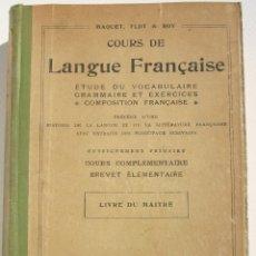 Libros antiguos: COURS DE LANGUE FRANÇAISE LIVRE DU MAITRE - MAQUET FLOT ET ROY. Lote 200360272