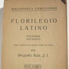 Libros antiguos: FLORILEGIO LATINO VOLUMEN PRIMERO - GREGORIO RUIZ. Lote 200360287