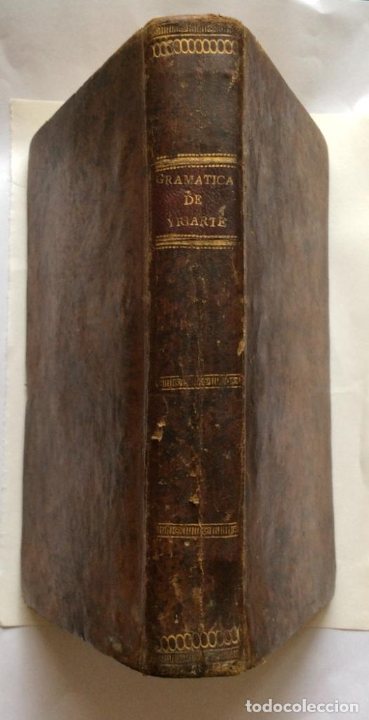 GRAMÁTICA LATINA POR D.JUAN DE YRIARTE ,IMPRENTA REAL 1804 (Libros Antiguos, Raros y Curiosos - Cursos de Idiomas)