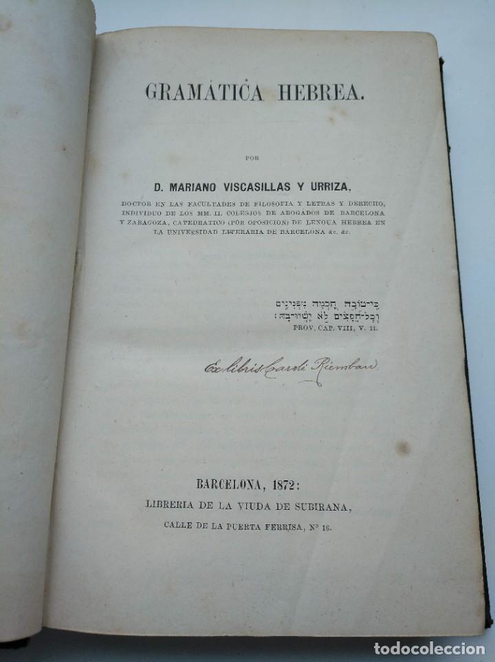Libros antiguos: GRAMÁTICA HEBREA: MARIANO VISCASILLAS (1872) Y RAMON MANUEL GARRIGA (1866) - PRIMERA EDICIÓN - Foto 5 - 204257271