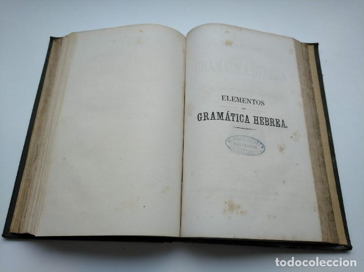 Libros antiguos: GRAMÁTICA HEBREA: MARIANO VISCASILLAS (1872) Y RAMON MANUEL GARRIGA (1866) - PRIMERA EDICIÓN - Foto 14 - 204257271