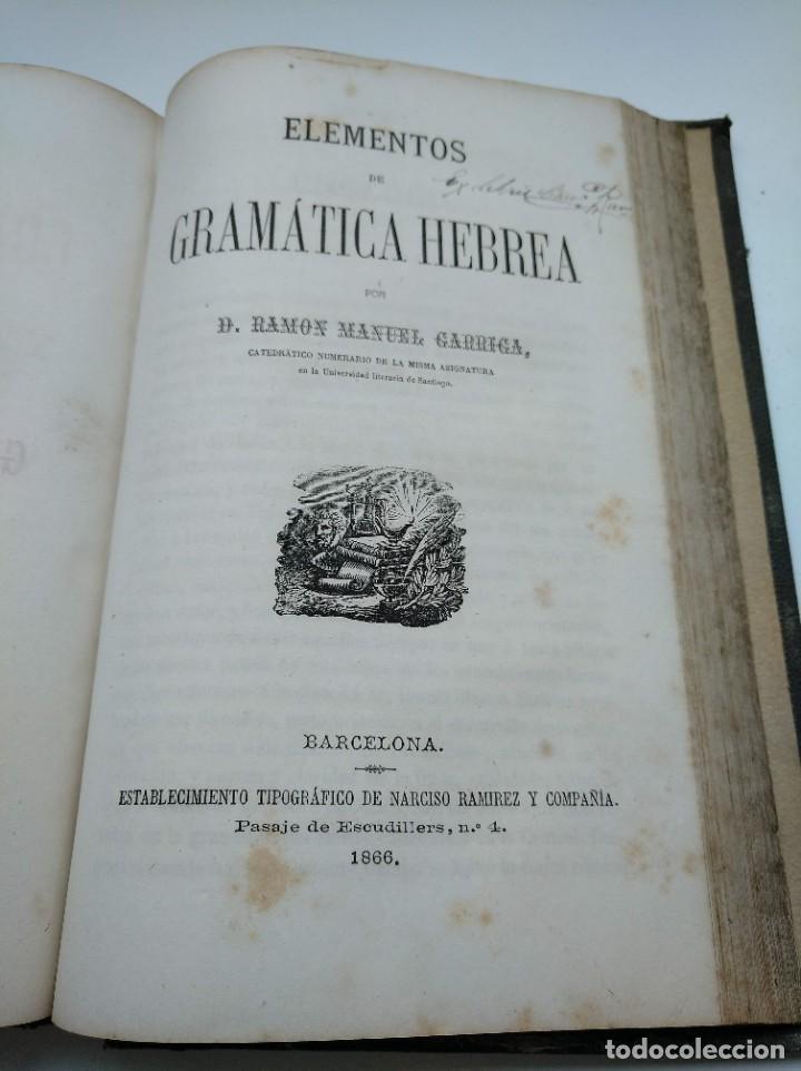 Libros antiguos: GRAMÁTICA HEBREA: MARIANO VISCASILLAS (1872) Y RAMON MANUEL GARRIGA (1866) - PRIMERA EDICIÓN - Foto 15 - 204257271