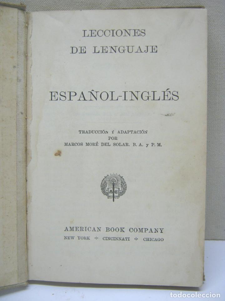 Libros antiguos: 1886 LECCIONES DEL LENGUAJE Español - Ingles AMERICAN BOOK CAMPANY New York Cincinnati Chicago 1ª Ed - Foto 2 - 204471238