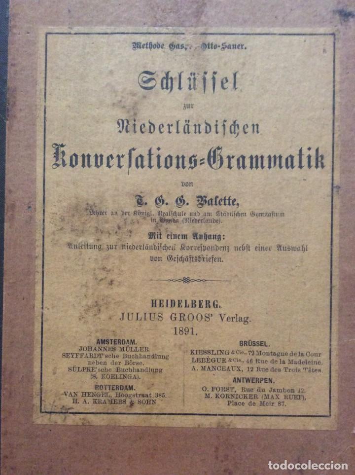 CLAVE PARA LA GRAMÁTICA DE LA CONVERSACIÓN HOLANDESA, 1891. POR T. G. G. VALETTE. (Libros Antiguos, Raros y Curiosos - Cursos de Idiomas)