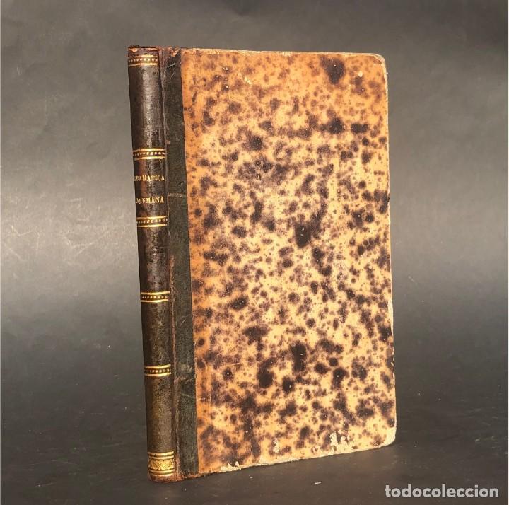 1864 - NUEVA GRAMÁTICA ALEMANA - SAN LORENZO DEL ESCORIAL - CURSO DE IDIOMAS (Libros Antiguos, Raros y Curiosos - Cursos de Idiomas)