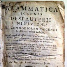 Libros antiguos: BEHOURT, JOANNEM - GRAMMATICA JOANNIS DESPAUTERII NINIVITAE - 1707. Lote 207824080