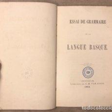 Libros antiguos: ESAAI DE GRAMMAIRE DE LANGUE BASQUE. WILLEM J. VAN EYS. LIBRAIRE DE C.M. VAN GOGH 1865. EUSKERA. Lote 208063990