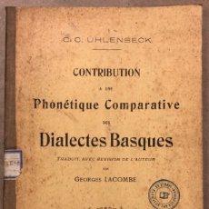 Libros antiguos: CONTRIBUTION A UNE PHONÉTIQUE CONPARATIVE DES DIALECTES BASQUES. C.C. UGLENBECK. 1910. EUSKERA. Lote 208113217