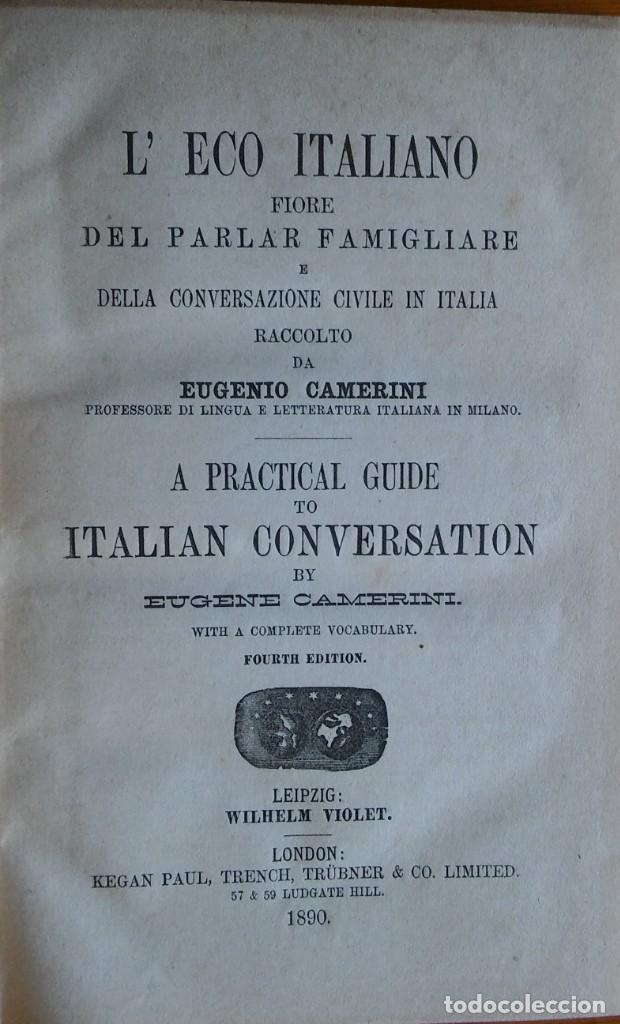 L'ECO ITALIANO. LONDON, 1890. RARO MANUAL DE CONVERSACIÓN ITALIANO (Libros Antiguos, Raros y Curiosos - Cursos de Idiomas)