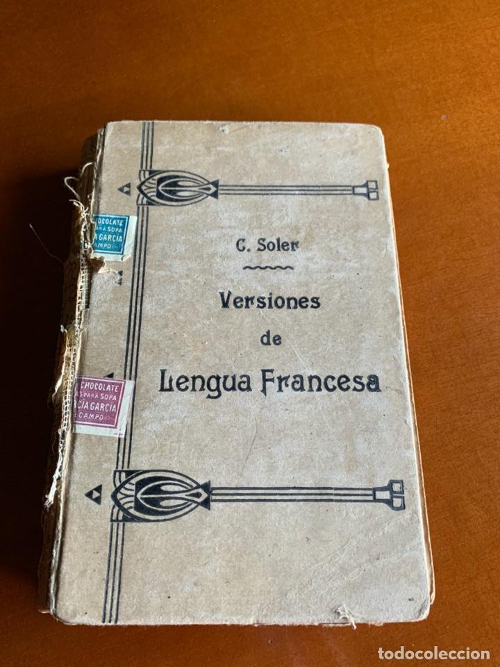 VERSIONES DE LENGUA FRANCESA C.SOLER. SEGUNDA PARTE. 1895 (Libros Antiguos, Raros y Curiosos - Cursos de Idiomas)