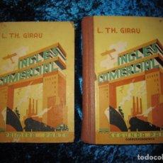 Libros antiguos: DOS TOMOS INGLÉS COMERCIAL L. TH GIRAU 1933-34. Lote 209960720
