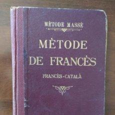 Libros antiguos: METODE DE FRANCES / FRANCES -CATALA - METODE MASSE CURS PRACTIC. Lote 210367620