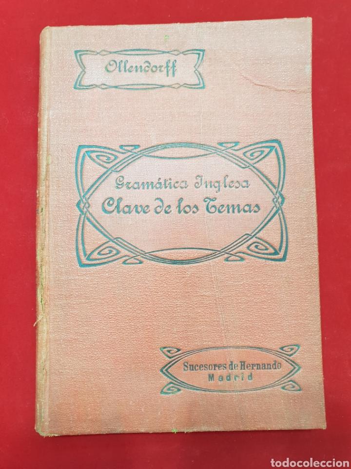 ANTIGUO LIBRO 1918 GRAMATICA INGLESA (Libros Antiguos, Raros y Curiosos - Cursos de Idiomas)