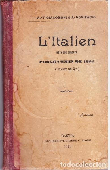 L ´ITALIEN, METHODE DIRECTE, PROGRAMMES DE 1902.BASTIA. 1911. (Libros Antiguos, Raros y Curiosos - Cursos de Idiomas)