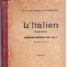 Libros antiguos: L ´ITALIEN, METHODE DIRECTE, PROGRAMMES DE 1902.BASTIA. 1911.. Lote 213068946