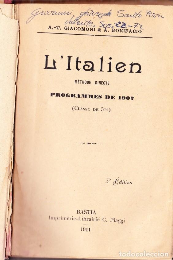 Libros antiguos: L ´ITALIEN, METHODE DIRECTE, PROGRAMMES DE 1902.BASTIA. 1911. - Foto 2 - 213068946