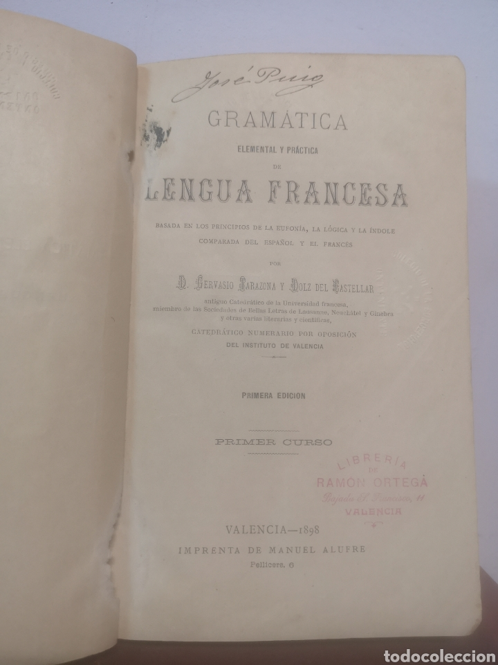 Libros antiguos: GRAMÁTICA FRANCESA. PRIMER CURSO. TARAZONA, G. MANUEL ALUFRE. VALENCIA, 1898. PRIMERA EDICIÓN - Foto 4 - 216796842