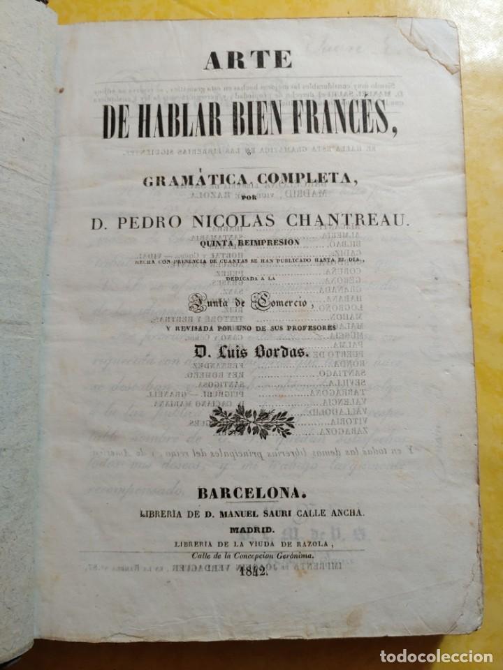 ARTE DE HABLAR BIEN FRANCES, GRAMATICA COMPLETA, D. PEDRO NICOLAS, PYMY 19 (Libros Antiguos, Raros y Curiosos - Cursos de Idiomas)