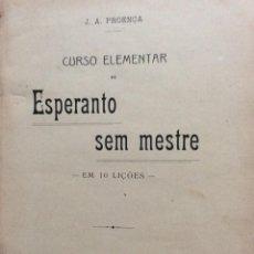Libros antiguos: PROENÇA (J. A. ) - CURSO ELEMENTAR DE ESPERANTO SEM MESTRE. EM 10 LIÇÕES. Lote 218595983