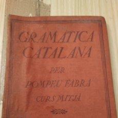 Libros antiguos: GRAMÁTICA CATALANA , 1918, CURSO MEDIANO. Lote 221604240