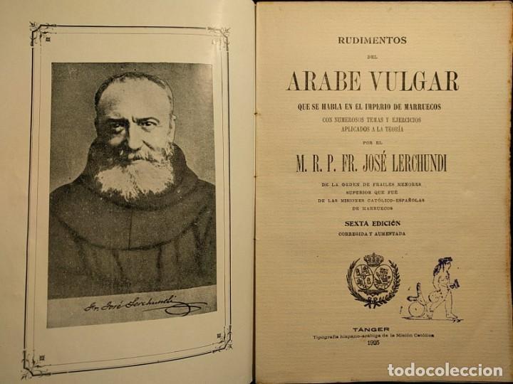 Libros antiguos: Rudimentos del árabe vulgar. Imperio de Marruecos. José Lerchundi. Tánger. 1925. - Foto 2 - 222399228