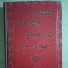 Libros antiguos: LENGUA FRANCESA CURSO SUPERIOR - METODO PERRIER - 1940 ( LIBRO ESCOLAR ). Lote 222062728