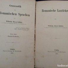 Libros antiguos: MEYER-LÜBKE, WILHELM. GRAMMATIK D. ROMANISCHEN SPRACHEN: ROMANISCHE LAUTLEHRE, 1890. EN ALEMÁN. Lote 225121133