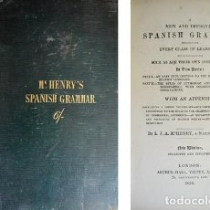 Libros antiguos: MCHENRY, LUIS JOSEPH ANTONIO. A NEW AND IMPROVED SPANISH GRAMMAR. 1858.. Lote 226634515