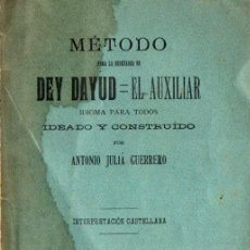 Libros antiguos: A. JULIÁ GUERRERO : DEY DAYUD, IDIOMA AUXILIAR PARA TODOS (1898). Lote 228611720