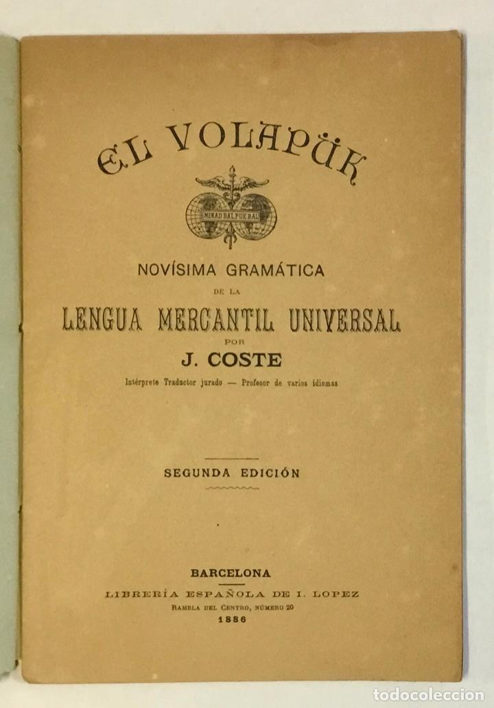 Libros antiguos: EL VOLAPÜK. Novísima gramática de la lengua mercantil universal. - COSTE, J. - Foto 2 - 230694795