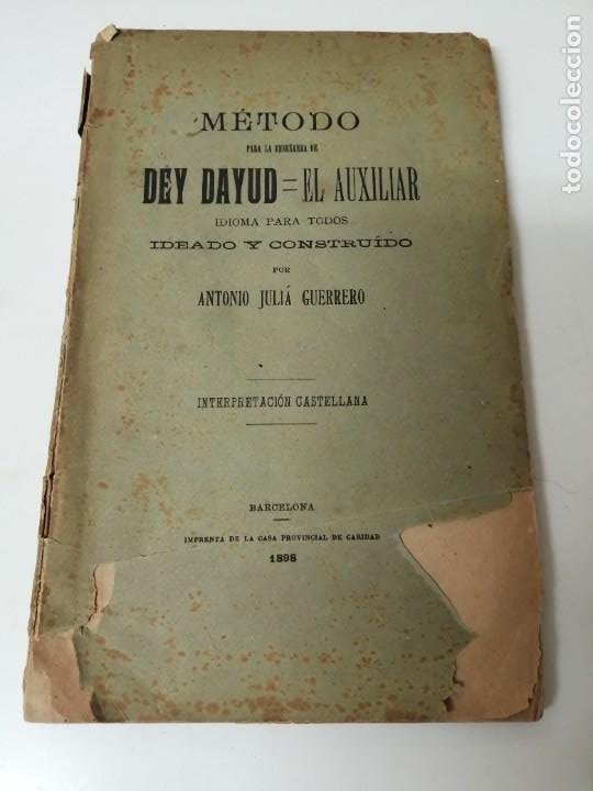 METODO PARA APRENDER EL DEY DAYUD IDIOMA IDEADO POR ANTONIO JULIA 1898 (Libros Antiguos, Raros y Curiosos - Cursos de Idiomas)