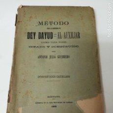 Libros antiguos: METODO PARA APRENDER EL DEY DAYUD IDIOMA IDEADO POR ANTONIO JULIA 1898. Lote 234446730